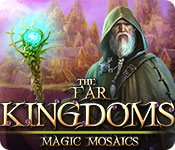 the far kingdoms: magic mosaics