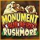 Monument Builders: Rushmore