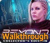 beyond: star descendant collector's edition walkthrough