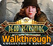 dead reckoning: snowbird's creek collector's edition walkthrough