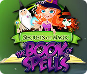 secrets of magic: the book of spells