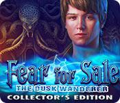 fear for sale: the dusk wanderer