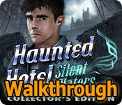 haunted hotel: silent waters collector's edition walkthrough