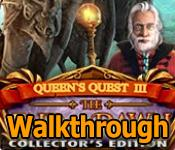 queen's quest: end of dawn collector's edition walkthrough