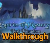 spirits of mystery: lost kingdom walkthrough