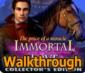 Immortal Love: The Price of a Miracle Walkthrough