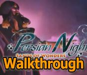 persian nights: sands of wonders collector's edition walkthrough