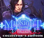 midnight calling: valeria collector's edition