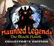 Haunted Legends: Black Hawk