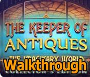 The Keeper of Antiques: The Imaginary World Walkthrough