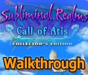 subliminal realms: call of atis walkthrough
