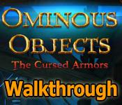 ominous objects: the cursed armors collector's edition walkthrough