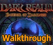 dark realm: emperor of darkness collector's edition walkthrough