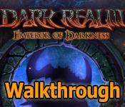 dark realm: emperor of darkness collector's edition walkthrough