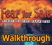 fear for sale: hidden in the darkness collector's edition walkthrough