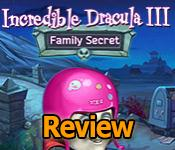 incredible dracula iii: family secret collector's edition review