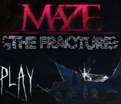 Maze: The Fracture Collector's Edition