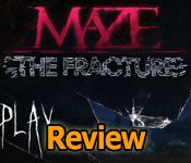 Maze: The Fracture Collector's Edition Review