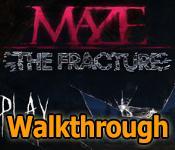 maze: the fracture collector's edition walkthrough