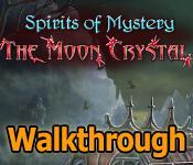 spirits of mystery: the moon crystal walkthrough