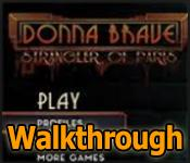 donna brave: the strangler of paris collector's edition walkthrough