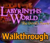 labyrinths of the world: the devils tower collector's edition walkthrough