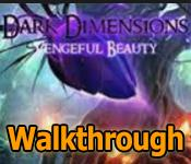 dark dimensions: vengeful beauty collector's edition walkthrough
