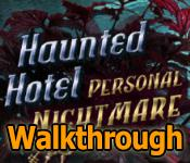 haunted hotel: personal nightmare collector's edition walkthrough