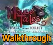 mouse tales: heart of the forest collector's edition walkthrough