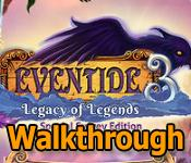 eventide: legacy of legends collector's edition walkthrough