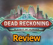 dead reckoning: sleight of murder review