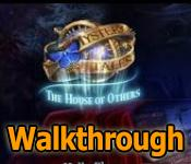 mystery tales: the house of others collector's edition walkthrough