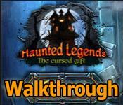 haunted legends: the cursed gift collector's edition walkthrough