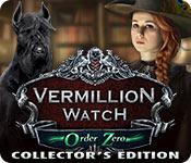 vermillion watch: order zero collector's edition