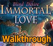 Immortal Love: Blind Desire Walkthrough
