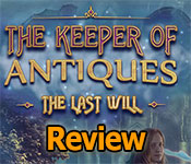 the keeper of antiques: the last will collector's edition review