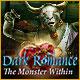 Dark Romance: The Monster Within