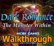 Dark Romance: The Monster Within Walkthrough game feature image