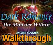 Dark Romance: The Monster Within Walkthrough