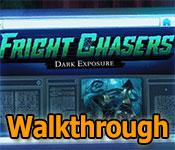 Fright Chasers: Dark Exposure Walkthrough