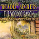 Deadly Secrets: The Voodoo Baron Collector's Edition Review