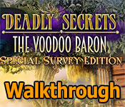 deadly secrets: the voodoo baron walkthrough