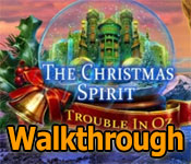 The Christmas Spirit: Trouble in Oz Walkthrough