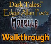 dark tales: edgar allan poes morella collector's edition walkthrough