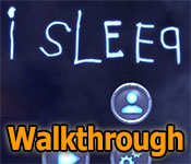I Sleep Walkthrough