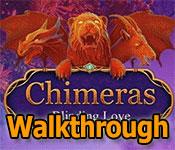 chimeras: blinding love collector's edition walkthrough