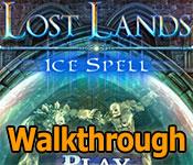 lost lands: ice spell walkthrough