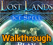 lost lands: ice spell collector's edition walkthrough