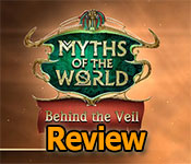 myths of the world: behind the veil collector's edition review