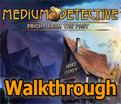 Medium Detective: Fright from the Past Walkthrough